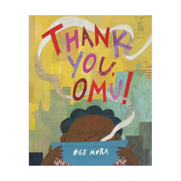 [2019 칼데콧] Thank You, Omu! (Hardcover)