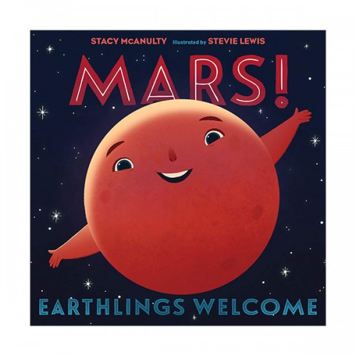 Our Universe : Mars! Earthlings Welcome (Hardcover)