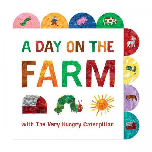 Eric Carle : A Day on the Farm with The Very Hungry Caterpillar (Board Book)