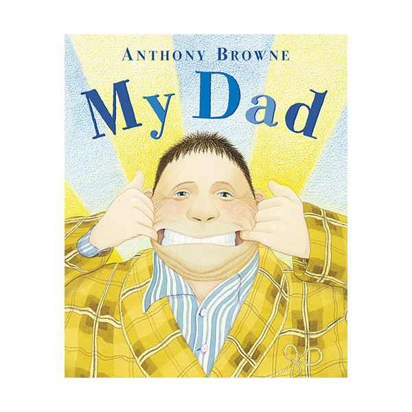 Anthony Browne : My Dad (Paperback, 영국판)