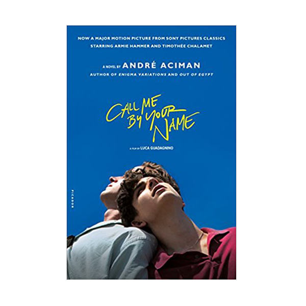 Call Me by Your Name (Paperback, Movie-Tie)
