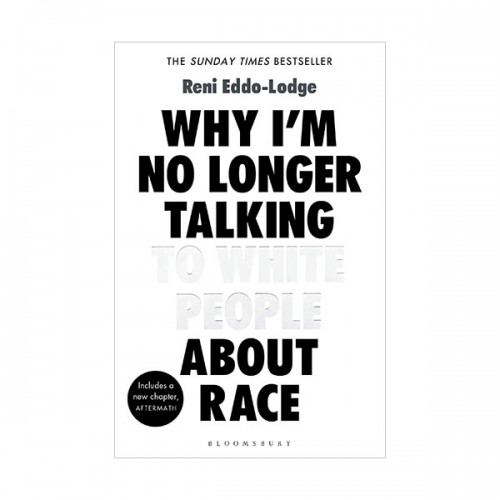 Why I'm No Longer Talking to White People About Race (Paperback, 영국판)
