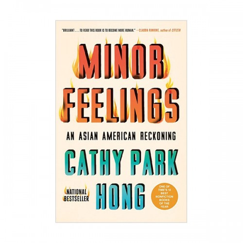 Minor Feelings: An Asian American Reckoning (Paperback)