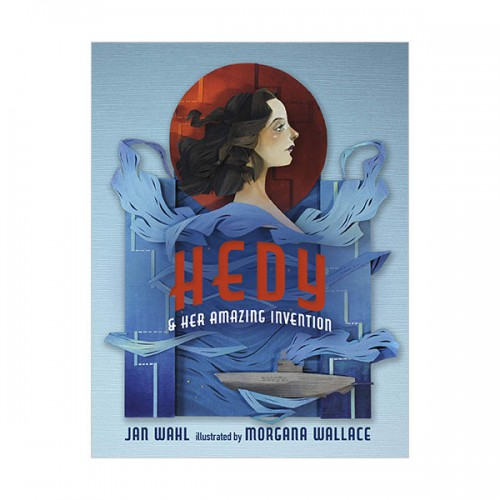 Hedy and her Amazing Invention (Hardcover)